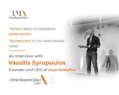 """""""Hotels Need to Generate More Profit. Technology is the Main Driver Here!"""" –  an Interview with Vassilis Syropoulos, Founder and CEO of Juyo Analytics"""