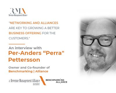 """""""Networking and Alliances Are Key To Growing a Better Business Offering for the Customers"""" – An Interview With Per-Anders """"Perra"""" Pettersson, Owner and Co-Founder of Benchmarking 